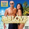 R&B Love Collection Summer 2009 by Various Artists