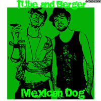 Tube & Berger - Mexican Dog