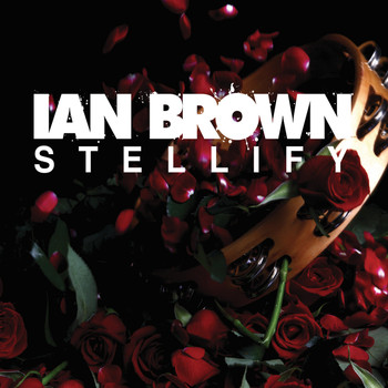 Ian Brown - Stellify (EP)
