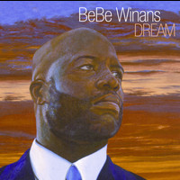 Bebe Winans - Dream
