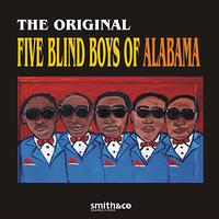 The Original Five Blind Boys Of Alabama - The Original Five Blind Boys of Alabama