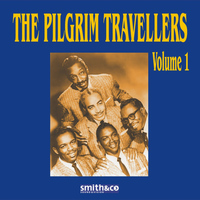 The Pilgrim Travelers - The Pilgrim Travellers Volume 1