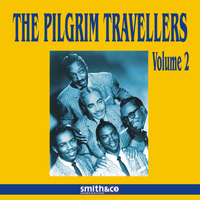 The Pilgrim Travelers - The Pilgrim Travellers Volume 2