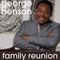 George Benson - Family Reunion