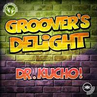 Dr. Kucho! - Groover's Delight