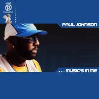 Paul Johnson - Music's In Me