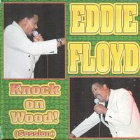 Eddie Floyd - Knock on Wood (Session)