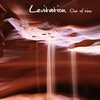 Levitation - Out of Time