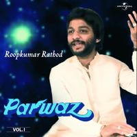 Roop Kumar Rathod - Parwaz Vol. 1 ( Live )