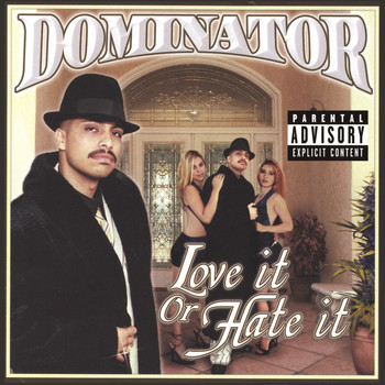 Dominator - Love It Or Hate It
