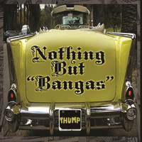 "Various Artists - Nothing But ""Bangas"""