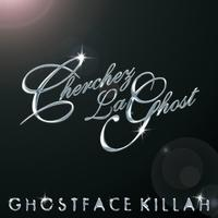 Ghostface Killah - Cherchez LaGhost (Explicit)