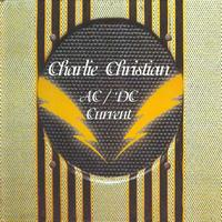 Charlie Christian - AC-DC Current