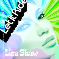 Lisa Shaw - Let It Ride