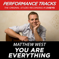 Matthew West - You Are Everything (Performance Tracks) - EP