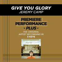 Jeremy Camp - Premiere Performance Plus: Give You Glory