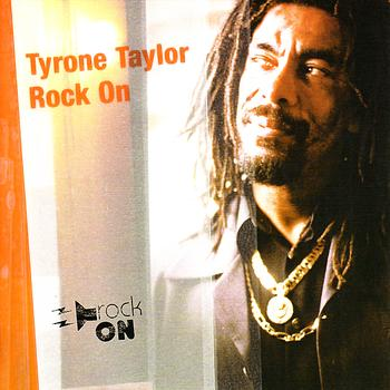 Tyrone Taylor - Rock On