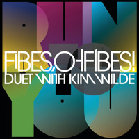 Fibes, Oh Fibes! - Run to You (Radio Edit)
