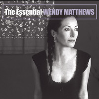 Wendy Matthews - The Essential