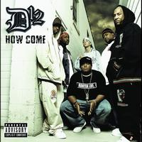 D12 - How Come