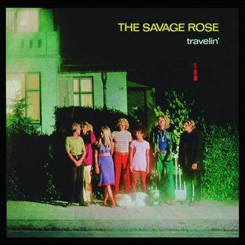 The Savage Rose - Travelin'