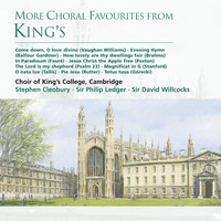 King's College Choir Cambridge - More Choral Favourites from King's