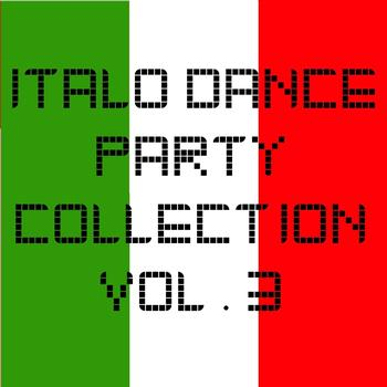 Various Artists - Italo Dance Party Collection vol. 3