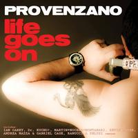 Provenzano - Life Goes On