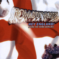 Showaddywaddy - Hey England (Here We Come Berlin!)