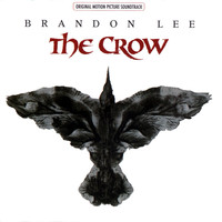 Various Artists - The Crow Original Motion Picture Soundtrack (Explicit)