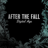 After The Fall - Digital Age