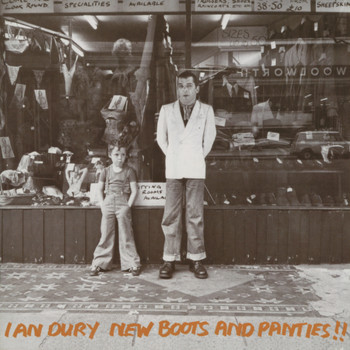 Ian Dury - New Boots And Panties (Explicit)