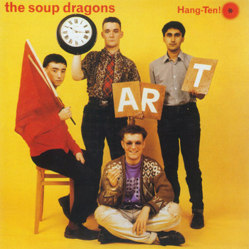The Soup Dragons - Hang-Ten!
