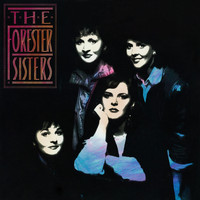 The Forester Sisters - The Forester Sisters