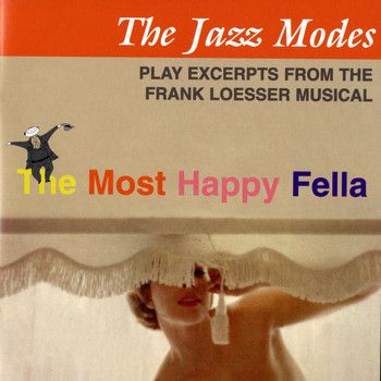 The Jazz Modes - The Most Happy Fella