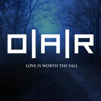 O.A.R. - Love Is Worth The Fall (Single Version)