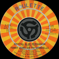Tommy James & The Shondells - Crystal Blue Persuasion / I'm Alive [Digital 45]