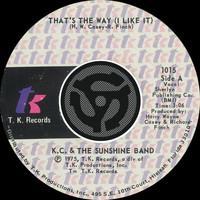 KC & The Sunshine Band - That's The Way [I Like It] / What Makes You Happy [Digital 45]