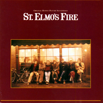Various Artists - St. Elmo's Fire - Music From The Original Motion Picture Soundtrack