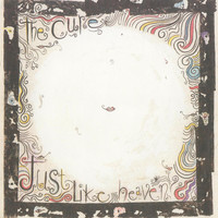 The Cure - Just Like Heaven / Breathe [Digital 45]