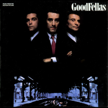 Various Artists - GoodFellas - Music From The Motion Picture