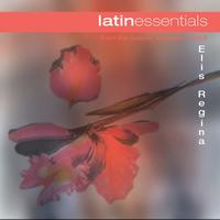 Elis Regina - Latin Essentials