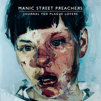 Manic Street Preachers - Journal For Plague Lovers (Explicit)