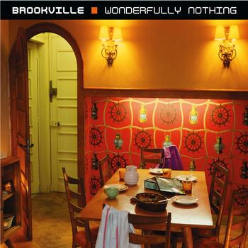 Brookville - Wonderfully Nothing