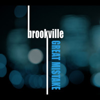 Brookville - Great Mistake (single)