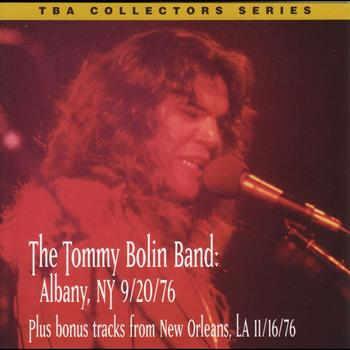 Tommy Bolin - Live In Albany, NY 9-20-76 + Bonus Tracks (Original Recording Remastered)