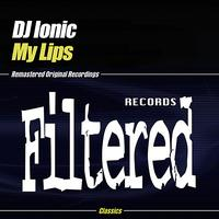 DJ Ionic - My Lips