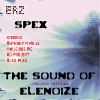 Spex - The Sound Of eLenoiZe (remixes edition)
