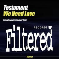 Testament - We Need Love