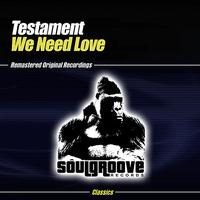Testament - We Need Love Part 1